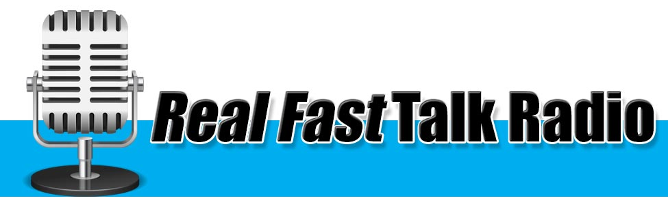 Real Fast Talk Radio