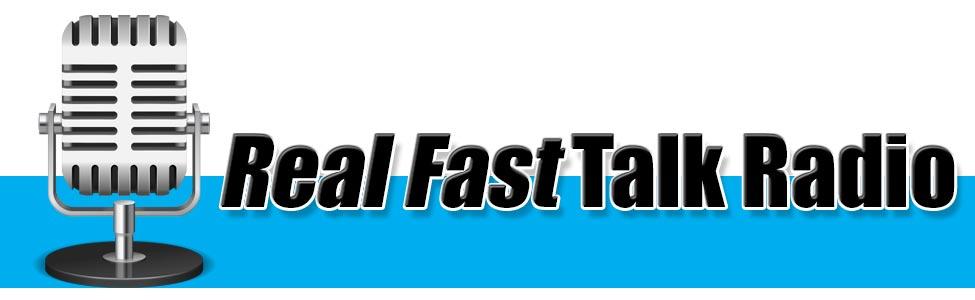 Real Fast Talk Radio